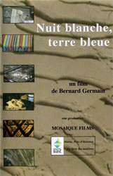 Nuits blanches, Terre bleue